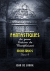 Livre numrique Les Aventures fantastiques du jeune Antoine de Montplaisant, tome 1