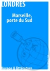 Livre numrique Marseille, au porte du Sud