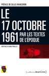 Livre numrique Le 17 octobre 1961 par les textes de l&#x27;poque