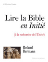 Livre numrique Lire la Bible en initi