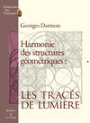 Livre numrique Harmonie des structures gomtriques : les tracs de Lumire