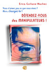 Livre numrique Dfendez-vous des manipulateurs