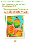 Livre numrique &quot;Reprogrammez&quot;-vous avec le Subliminal Visuel
