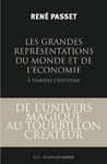 Livre numrique Les grandes reprsentations du monde et de l&#x27;conomie  travers l&#x27;histoire