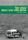 Livre numrique Tes yeux dans une ville grise