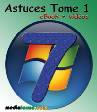Livre numrique Windows 7 Astuces Tome 1 avec vidos