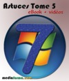 Livre numrique Windows 7 Astuces Tome 5 avec vidos