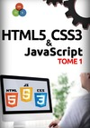 Livre numrique HTML5, CSS3, JavaScript Tome 1