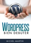 Livre numrique WordPress, bien dbuter