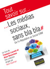 Livre numrique Tout savoir sur... Les mdias sociaux, sans bla bla