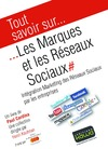 Livre numrique Tout savoir sur... Les Marques et les Rseaux Sociaux