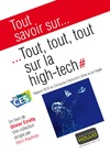 Livre numrique Tout savoir sur... Tout, tout, tout sur la high-tech