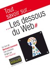 Livre numrique Tout savoir sur... Les dessous du Web