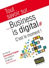 Livre numrique Tout savoir sur... Business is digital