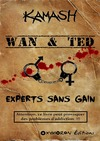 Livre numrique Wan &amp; Ted - Experts Sans Gain