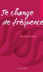 Livre numrique Je change de frquence