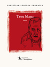 Livre numrique Trou blanc