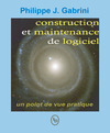 Livre numrique Construction et maintenance du logiciel : un point de vue pratique