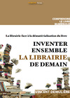 Livre numrique Inventer ensemble la librairie de demain
