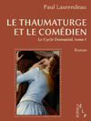 Livre numrique Le thaumaturge et le comdien (Le cycle Domanial 1)