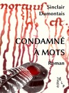 Livre numrique Condamn  mots