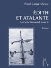Livre numrique Edith et Atalante (Le cycle Domanial 2)