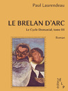 Livre numrique Le brelan d&#x27;Arc (Le cycle Domanial 3)