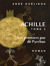 Livre numrique Achille 1. Les premiers pas de Pyrrhus