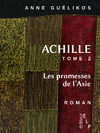 Livre numrique Achille 2. Les promesses de l&#x27;Asie