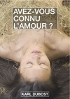 Livre numrique Avez-vous connu l&#x27;amour ?