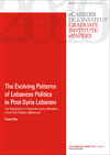 Livre numérique The Evolving Patterns of Lebanese Politics in Post-Syria Lebanon