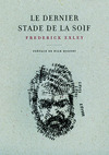 Livre numrique Le Dernier stade de la soif