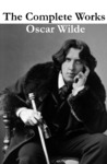 Livre numérique The Complete Works of Oscar Wilde (more than 150 Works)