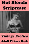 Livre numérique Hot Blonde Striptease (Vintage Erotica Adult Picture Book)