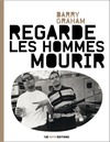 Livre numrique Regarde les hommes mourir
