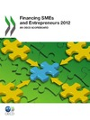 Livre numrique Financing SMEs and Entrepreneurs 2012