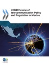 Livre numrique OECD Review of Telecommunication Policy and Regulation in Mexico