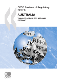 Livre numérique OECD Reviews of Regulatory Reform: Australia 2010