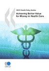 Livre numérique Achieving Better Value for Money in Health Care
