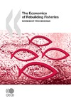 Livre numérique The Economics of Rebuilding Fisheries