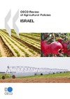 Livre numrique OECD Review of Agricultural Policies: Israel 2010
