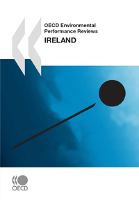 Livre numrique OECD Environmental Performance Reviews: Ireland 2010