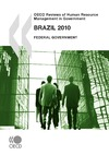 Livre numérique OECD Reviews of Human Resource Management in Government: Brazil 2010