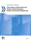Livre numérique The Impact of the Financial Crisis on the Insurance Sector and Policy Responses