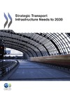 Livre numrique Strategic Transport Infrastructure Needs to 2030