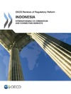 Livre numérique OECD Reviews of Regulatory Reform:  Indonesia 2012