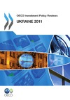 Livre numérique OECD Investment Policy Reviews: Ukraine 2011