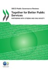 Livre numérique Together for Better Public Services: Partnering with Citizens and Civil Society