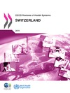 Livre numérique OECD Reviews of Health Systems: Switzerland 2011