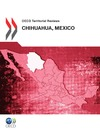 Livre numrique OECD Territorial Reviews: Chihuahua, Mexico 2012